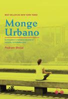 Monge urbano | Pedram Shojai