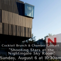 """Shooting Stars at the Nightingale Sky Room""Sunday, August 6 at 10:30am"