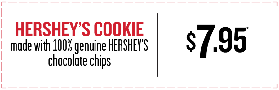 Hershey's Cookie $7.95