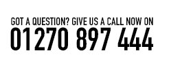 Got a Question? Give us a call now on 01270 897 444
